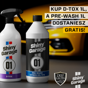 Shiny Garage D-TOX + Pre-Wash Citrus Oil TFR 1000ml GRATIS!